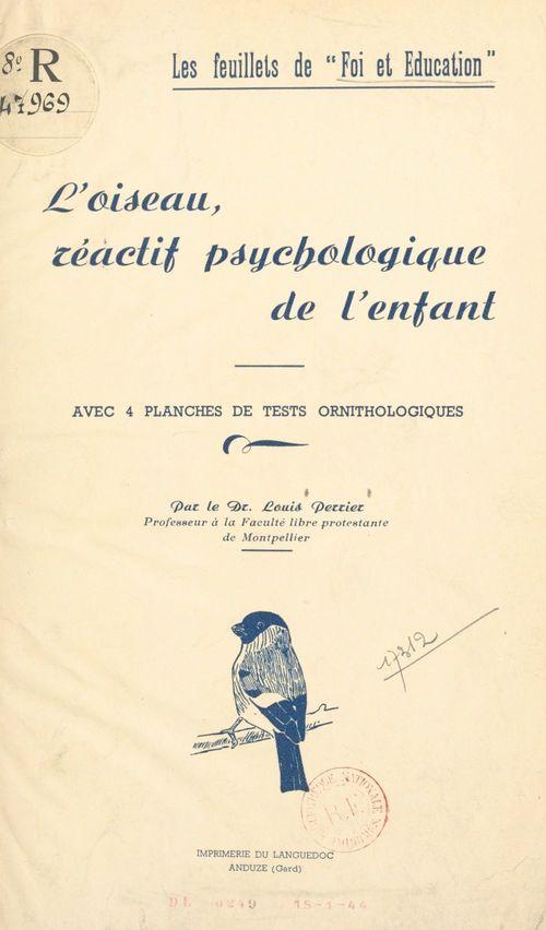 L'oiseau, réactif psychologique de l'enfant