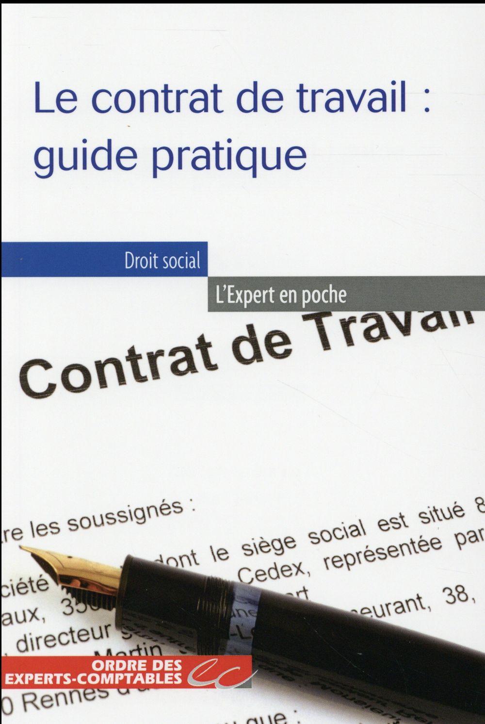 le contrat de travail : guide pratique