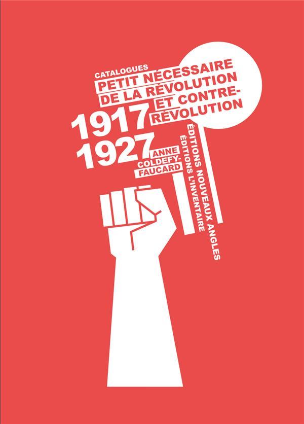 Petit nécessaire de la révolution et contrerévolution ; catalogues 1917-1927