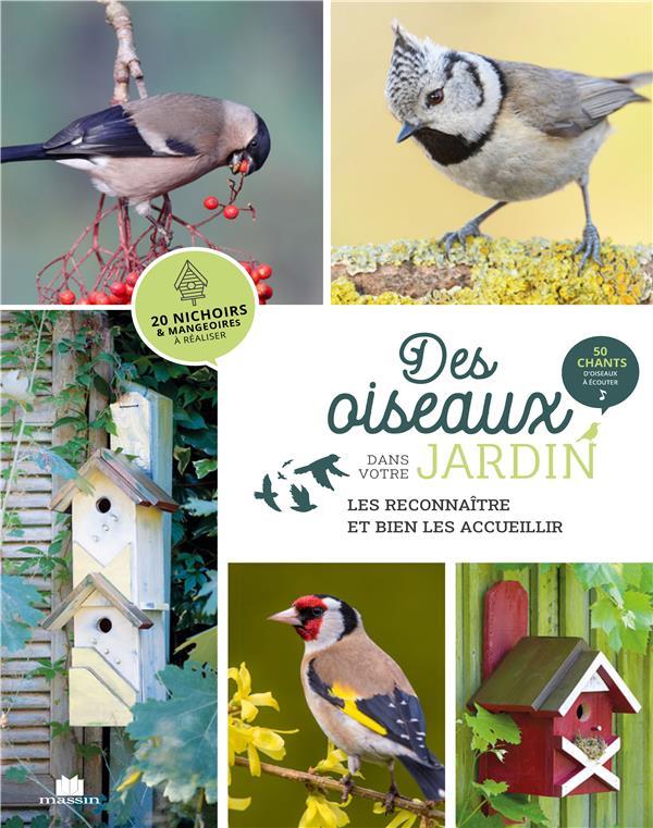 Des oiseaux dans votre jardin ; nichoirs, mangeoires...
