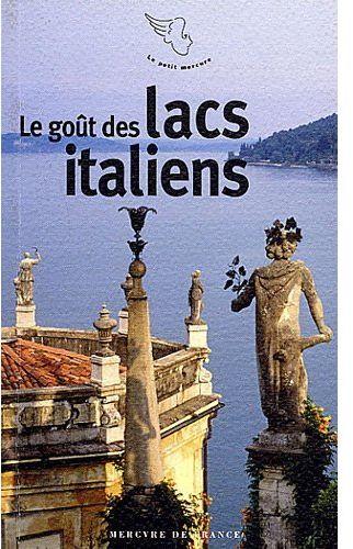 Le goût des lacs italiens