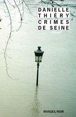 Vente EBooks : Crimes de Seine  - Danielle Thiéry