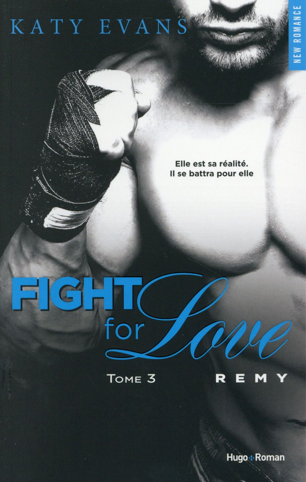 Fight for love T.3 ; Remy