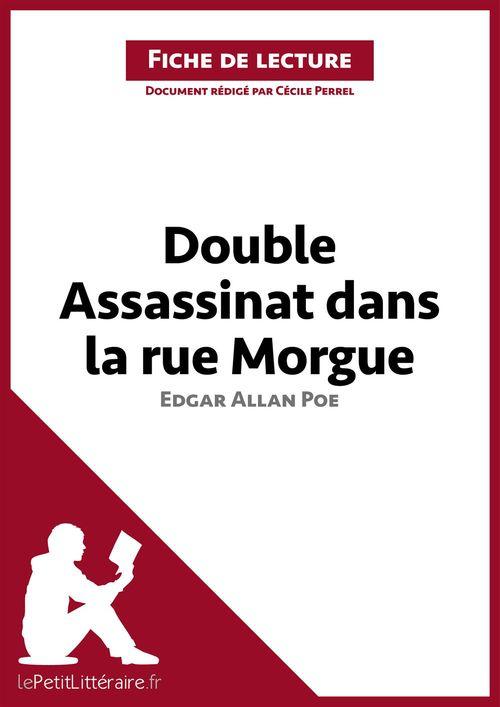 Double assassinat dans la rue Morgue d'Edgar Allan Poe ; analyse complète de l'oeuvre et résumé