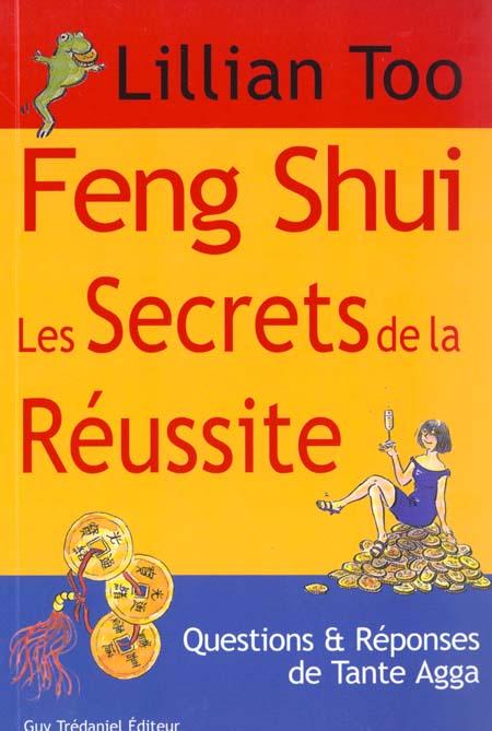 Feng shui : les secrets de la reussite