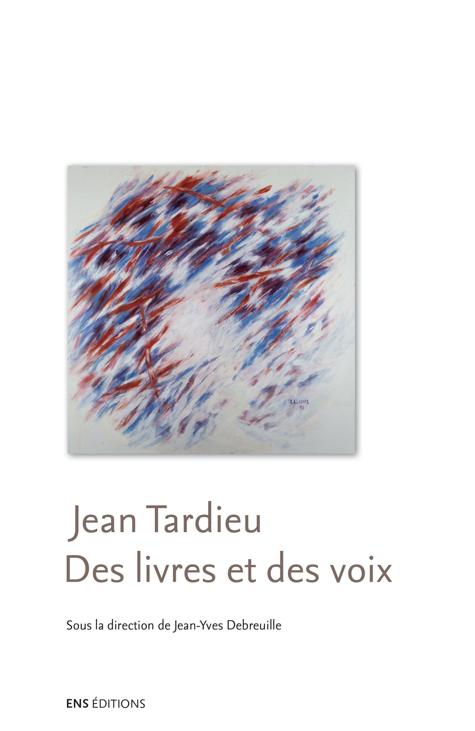 Jean Tardieu ; des livres et des voix