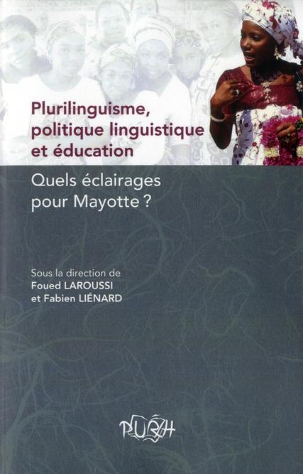 plurilinguisme, politique linguistique et education. quels eclairages  pour mayotte ?