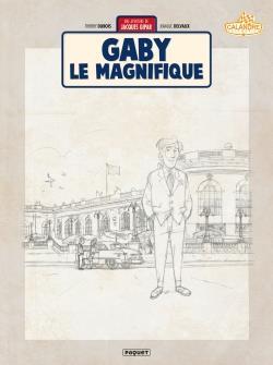 Une aventure de Jacques Gipar T.7 ; Gaby le magnifique