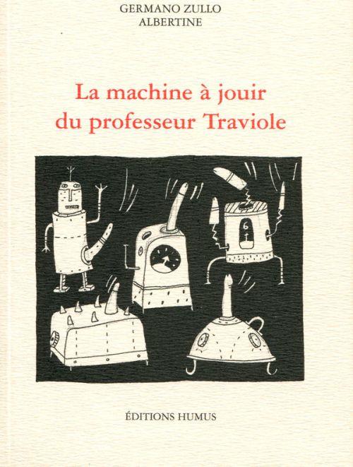 La machine à jouir du professeur Traviole
