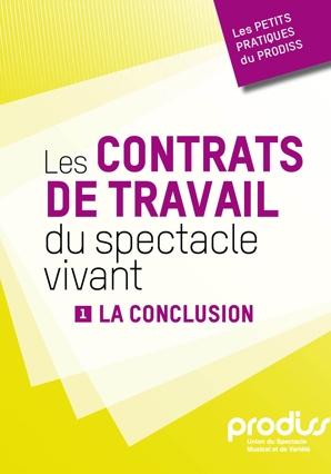 Les contrats de travail du spectacle vivant t.1 ; la conclusion