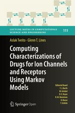 Computing Characterizations of Drugs for Ion Channels and Receptors Using Markov Models  - Aslak Tveito - Glenn T. Lines
