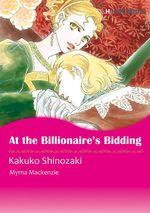 Vente Livre Numérique : Harlequin Comics: At the Billionaire's Bidding  - Kakuko Shinozaki - Myrna Mackenzie