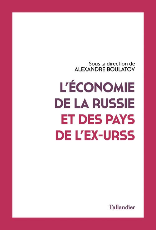L'économie de la Russie et des pays de l'ex-URSS