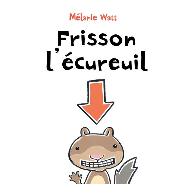 FRISSON L'ECUREUIL