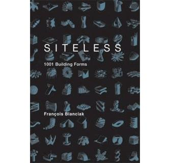 Siteless 1001 Buildings Forms /Anglais