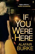 Vente EBooks : If You Were Here  - Burke Alafair