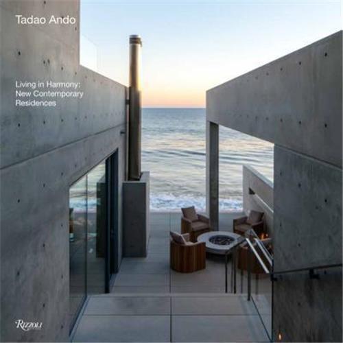 Tadao Ando : living in harmony, new contemporary residences