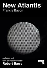 Vente Livre Numérique : New Atlantis and Selections from the Sylva Sylvarum  - Francis Bacon