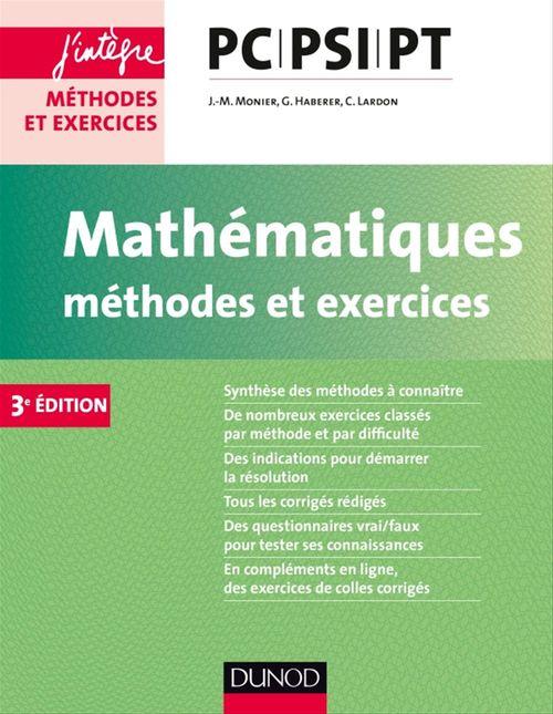 Mathématiques méthodes et exercices PC-PSI-PT (3e édition)