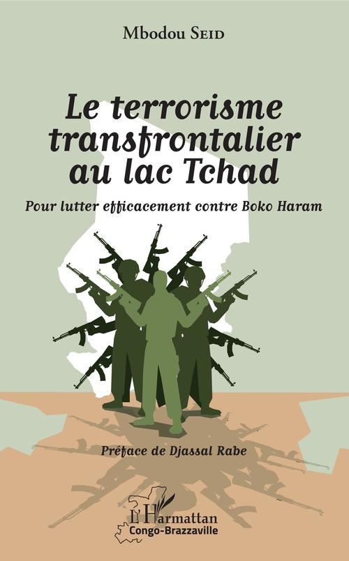 Le terrorisme transfrontalier au lac Tchad