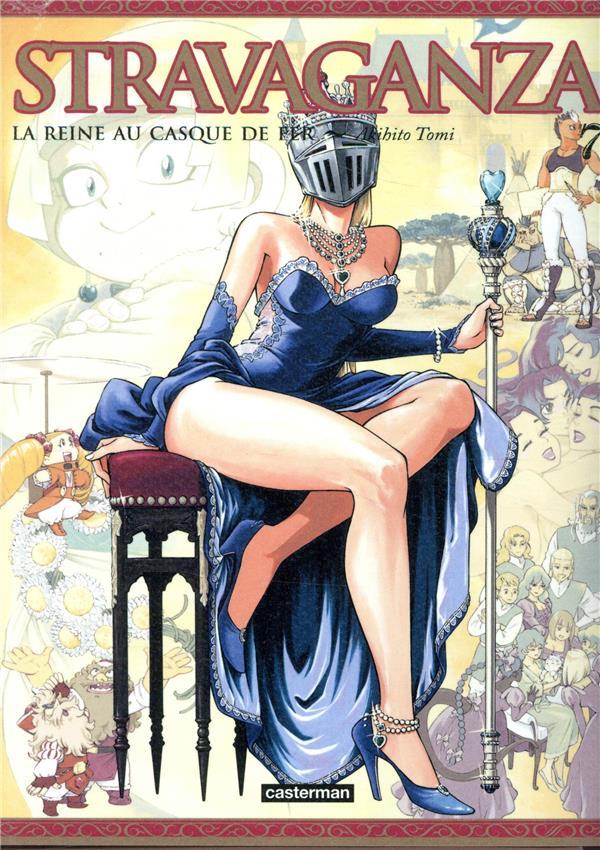 Stravaganza ; la reine au casque de fer T.7