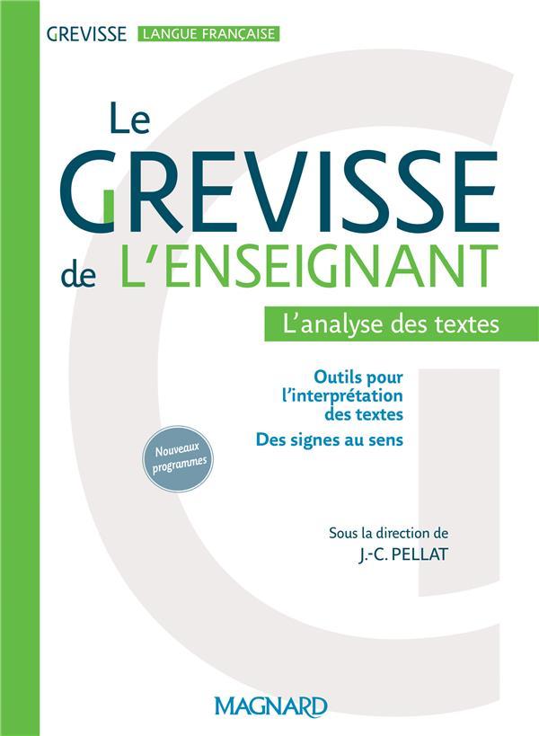 GREVISSE LANGUE FRANCAISE  -  LE GREVISSE DE L'ENSEIGNANT  -  L'ANALYSE DE TEXTES