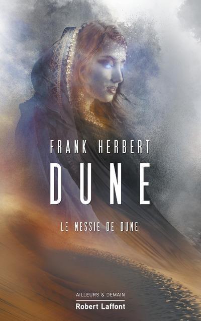 Le cycle de Dune T.2 ; le messie de dune