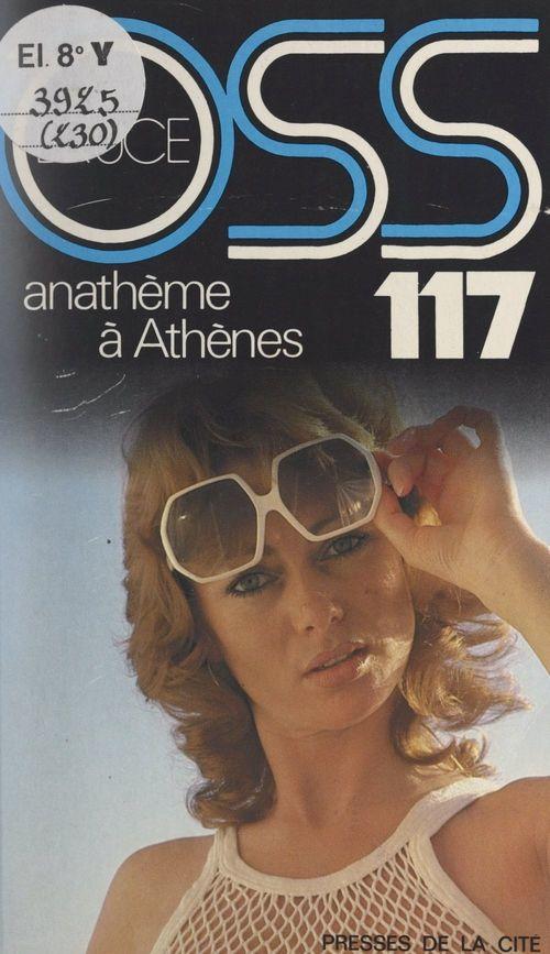 Anathème à Athènes pour OSS 117