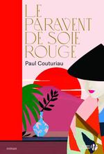 Vente EBooks : Le Paravent de soie rouge (Nouvelle édition)  - Paul Couturiau