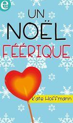 Vente EBooks : Un Noël féérique  - Kate Hoffmann
