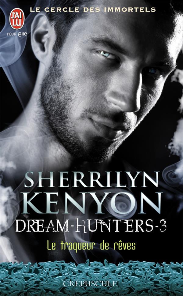 le cercle des immortels - dream-hunters t.3 ; le traqueur de rêves