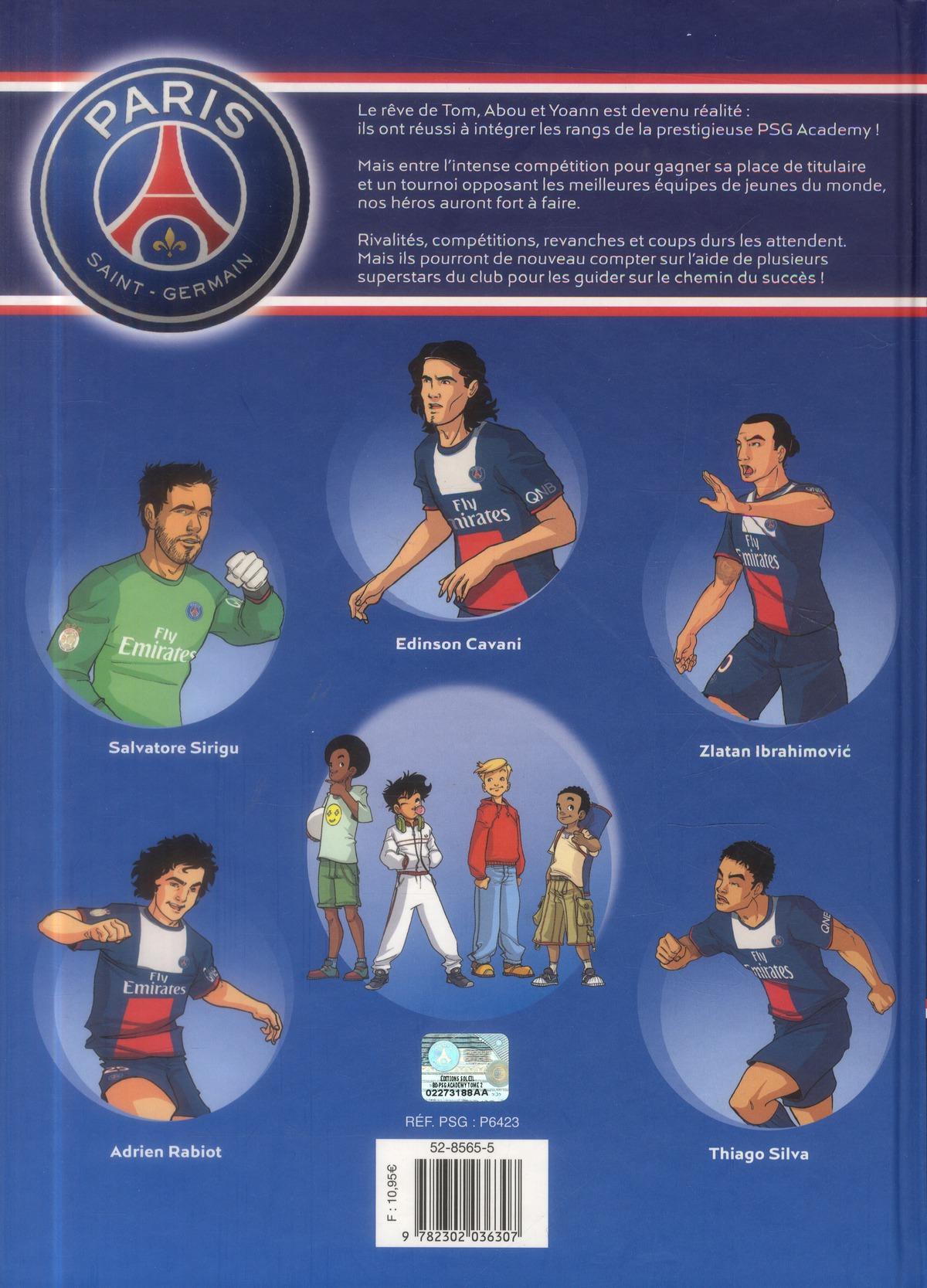 Paris Saint-Germain Academy ; la BD officielle t.2 ; rivalités