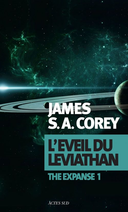 The expanse T.1 ; l'éveil du Léviathan