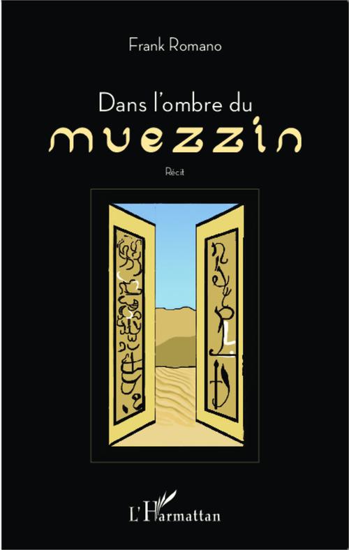 Dans l'ombre du muezzin