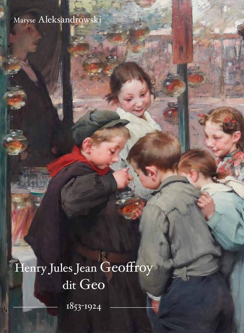 Henry Jules Jean Geoffroy dit Geo (1853-1924)