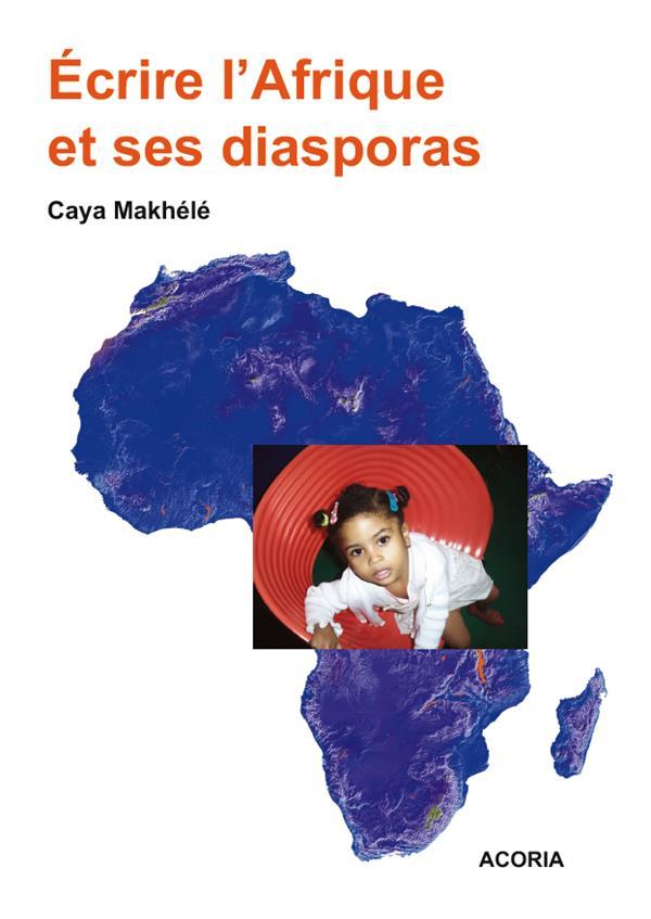 écrire l'Afrique et ses diasporas
