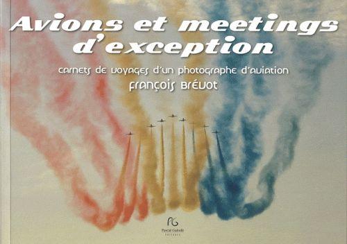 Avions et meetings d'exception