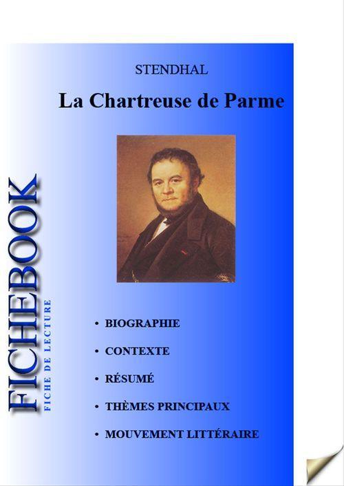 La Chartreuse de Parme ; fiche de lecture