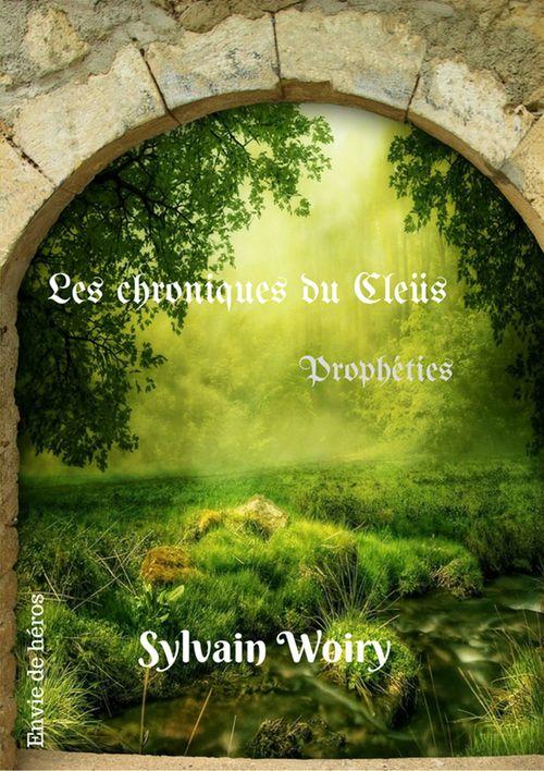 Propéthies  - Sylvain Woiry