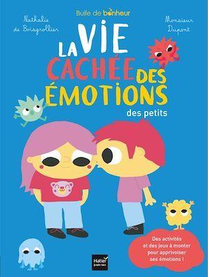 La vie cachée des émotions des petits