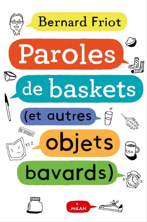 Paroles de baskets (et d'autres objets bavards)