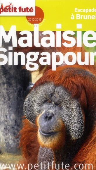 Guide Petit Fute ; Country Guide; Malaisie ; Singapour (Edition 2012-2013)