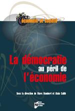 Vente EBooks : La démocratie au péril de l'économie  - Alain CAILLÉ - Marc Humbert
