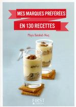 Vente EBooks : Petit livre de - Mes marques préférées en 130 recettes  - Maya BARAKAT-NUQ
