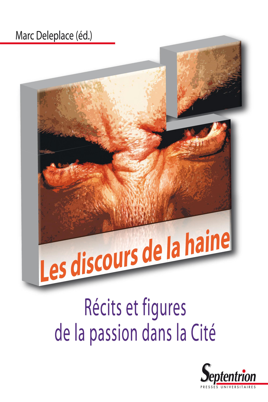 Les discours de la haine  - Marc Deleplace