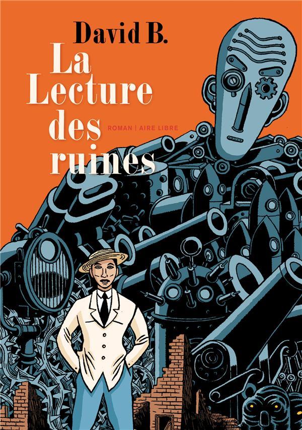 La lecture des ruines - tome 0 - la lecture des ruines (roman)