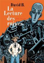 Couverture de La Lecture Des Ruines - T01 - La Lecture Des Ruines - Tome 0 - La Lecture Des Ruines (Roman)
