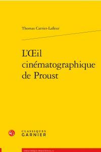 L'oeil cinématographique de Proust