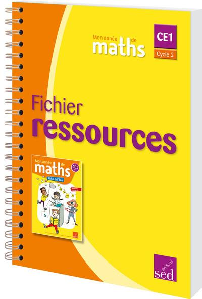 MON ANNEE DE MATHS ; CE1 ; fichier ressources (édition 2017)
