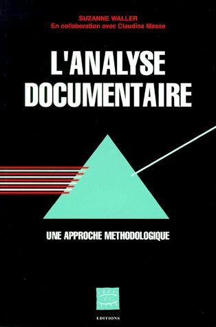 L'Analyse Documentaire ; Une Approche Methodologique